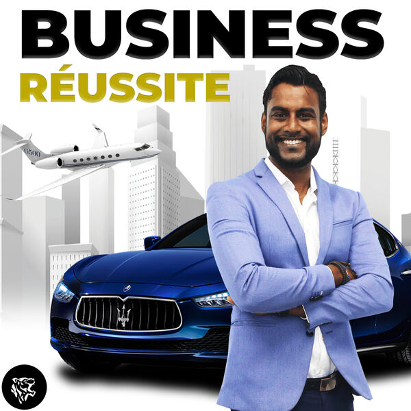 Business Réussite Podcast Artwork Image