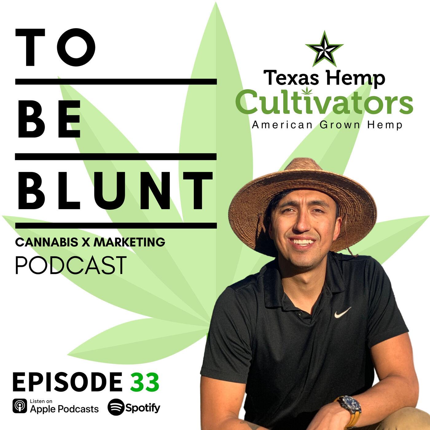 033 A higher standard: Organic Cannabis and Texas Hemp Farming with Sage Howell