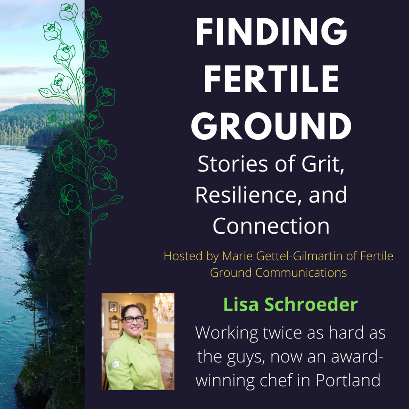 Lisa Schroeder: Working twice as hard as the guys, now an award-winning chef in Portland