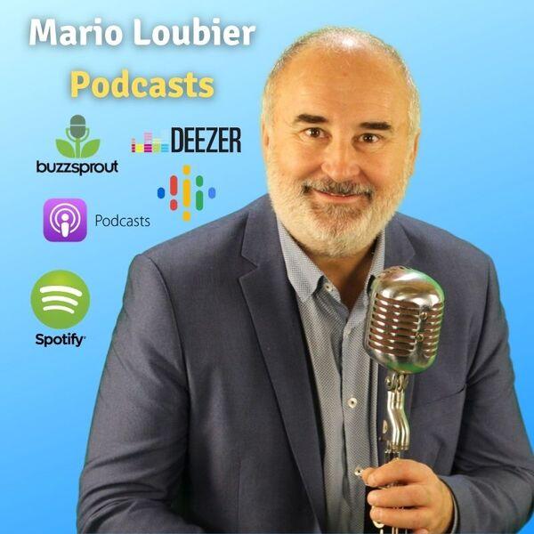 Mario Loubier   Créateur d'engagement Podcast Artwork Image
