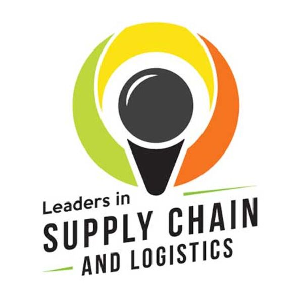 Leaders in Supply Chain and Logistics Podcast Artwork Image