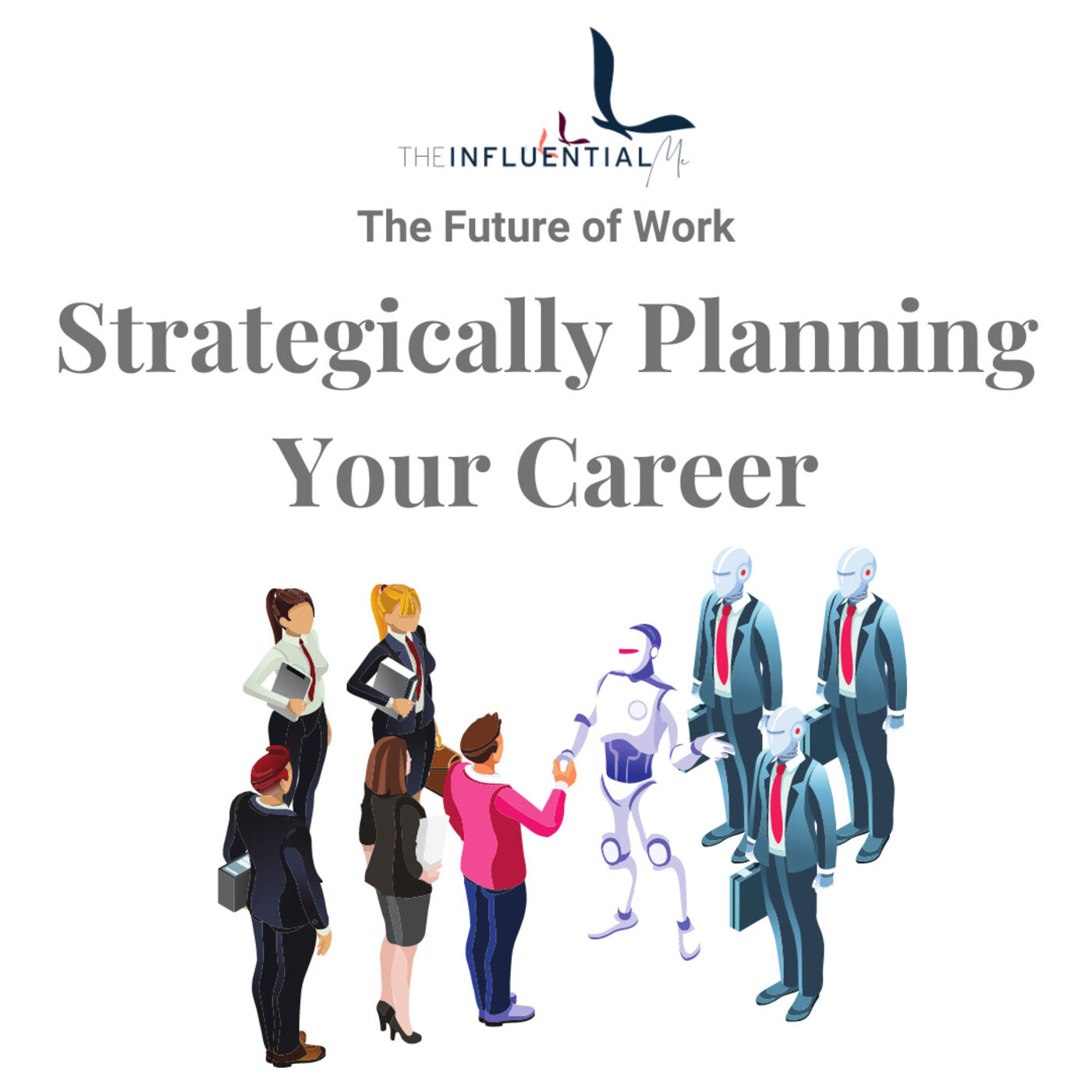 The Future of Work: Strategically Planning Your Career