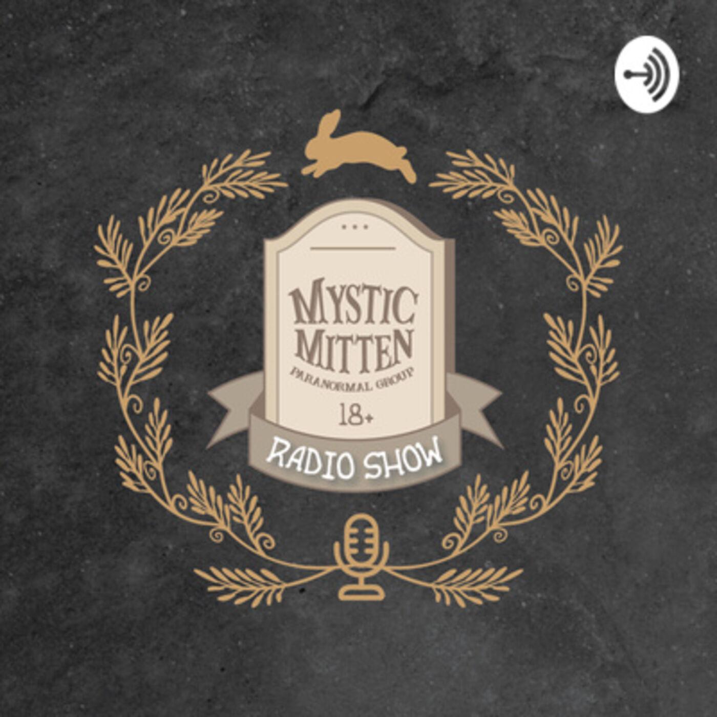 Episode 30 - The Mystic Mitten Radio Show Bonus Episode