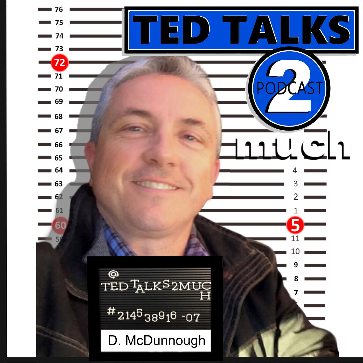 TED TALKS 2 Darren McDunnough...about Bands and Comedy, First and Second Wives.
