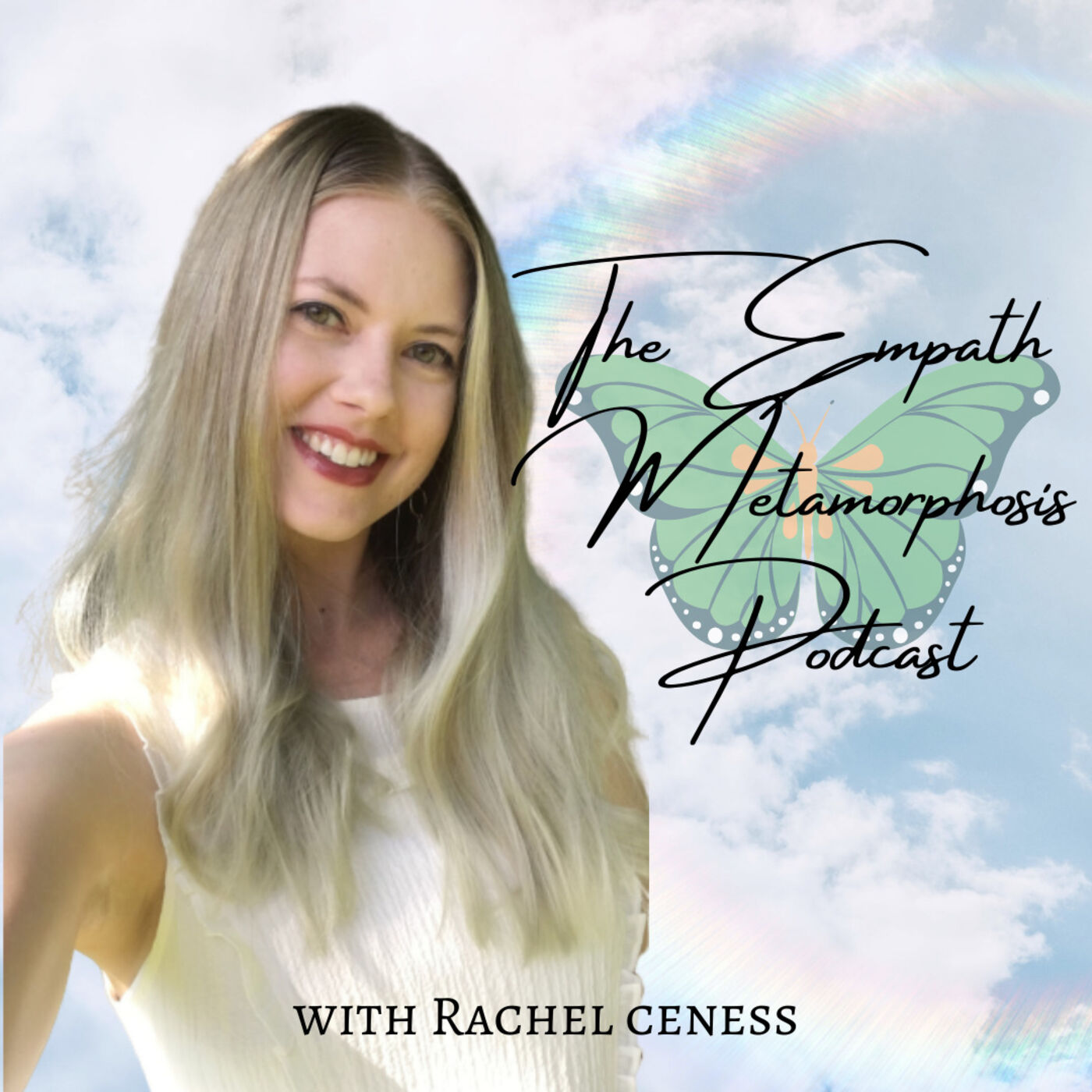 34: Welcome Back! The Relaunch & Evolution of the Empath Metamorphosis Podcast
