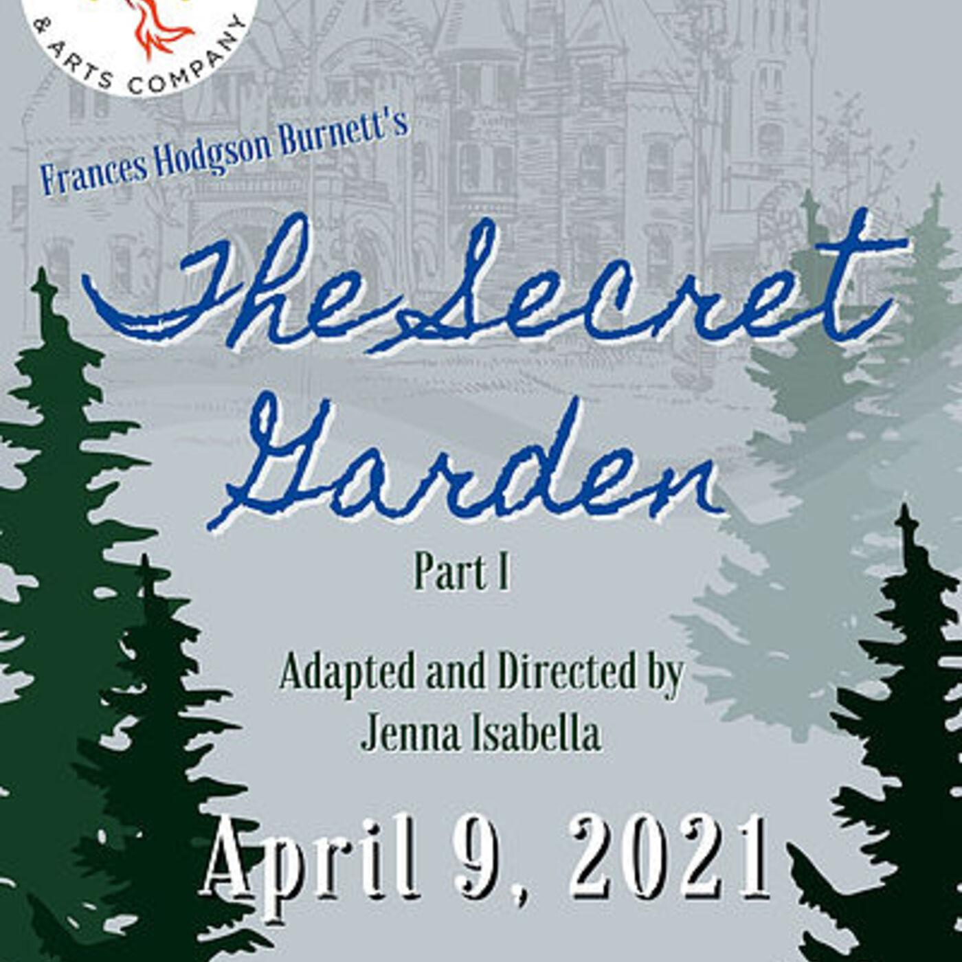 The Secret Garden: Part 1