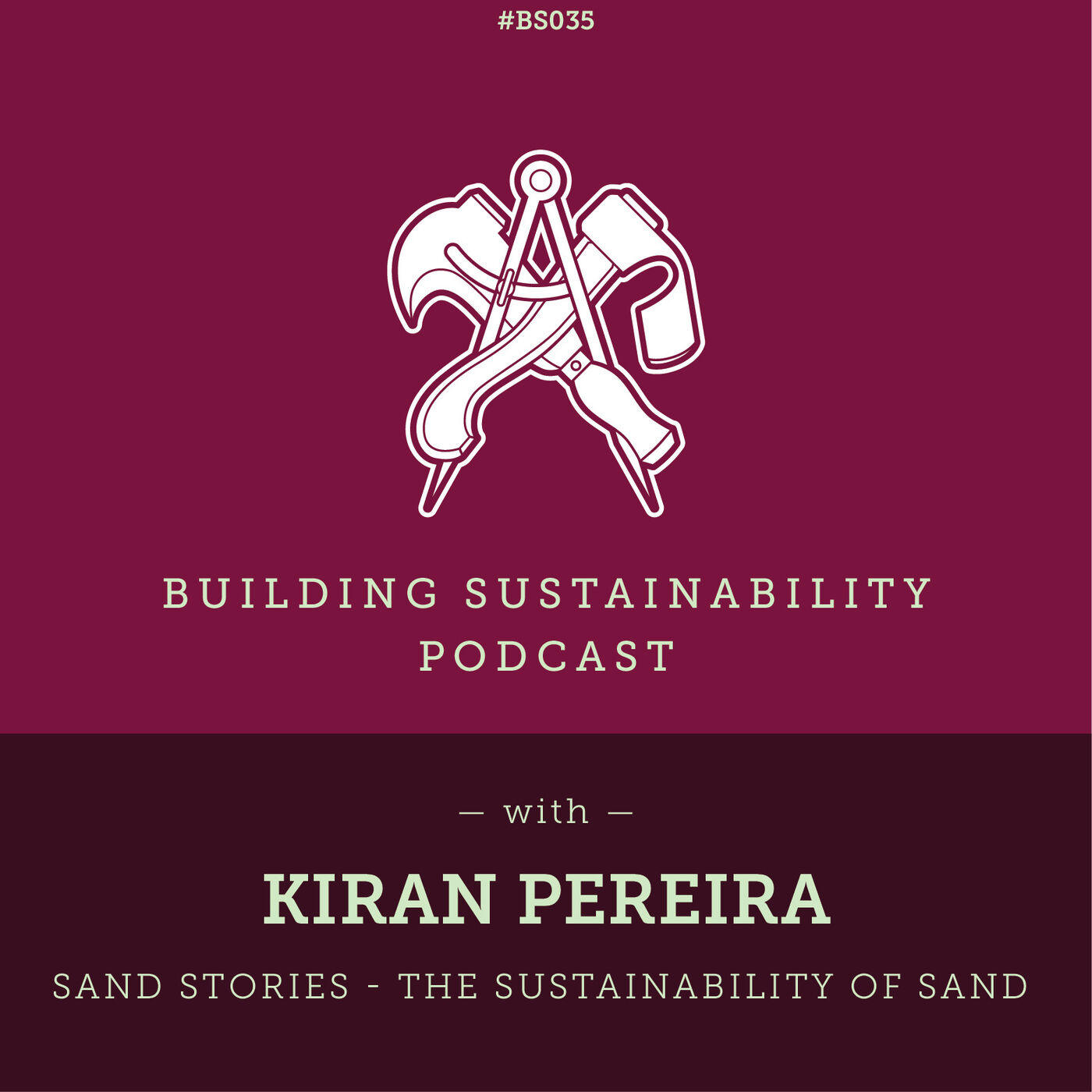 Sand Stories - The sustainability of sand - Kiran Pereira
