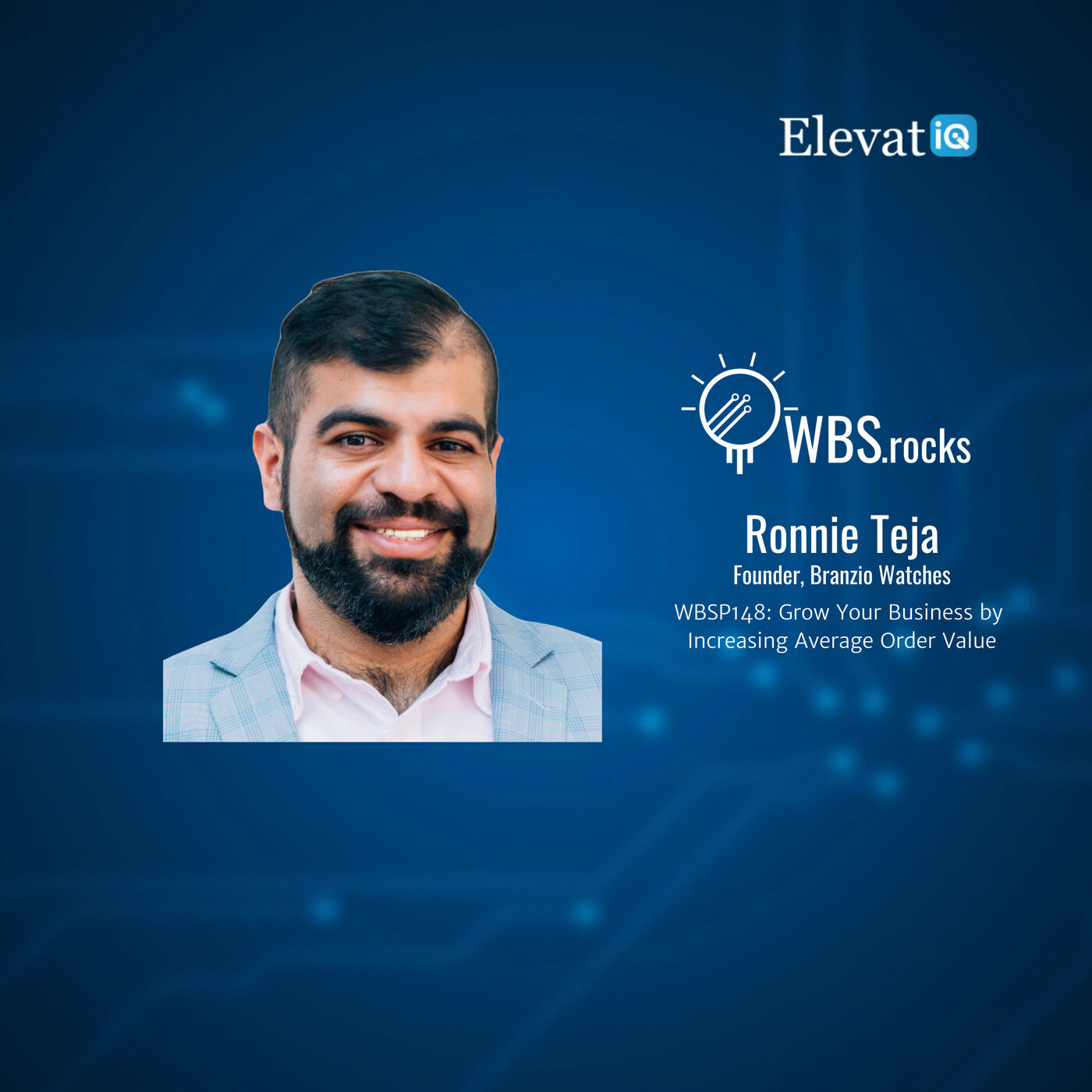 WBSP148: Grow Your Business by Increasing Average Order Value w/ Ronnie Teja