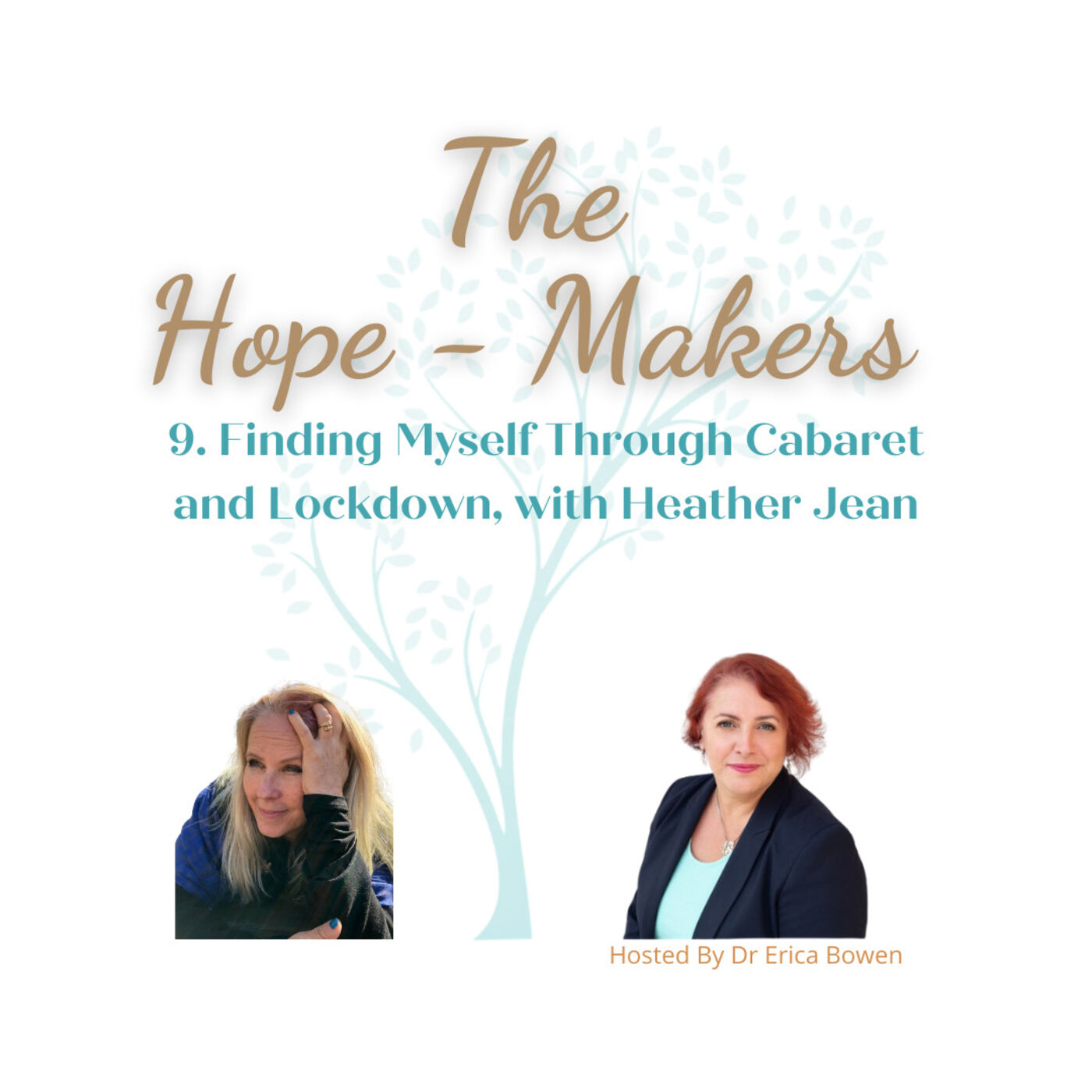 Episode 9: Finding Myself Through Cabaret and Lockdown, with Heather Jean