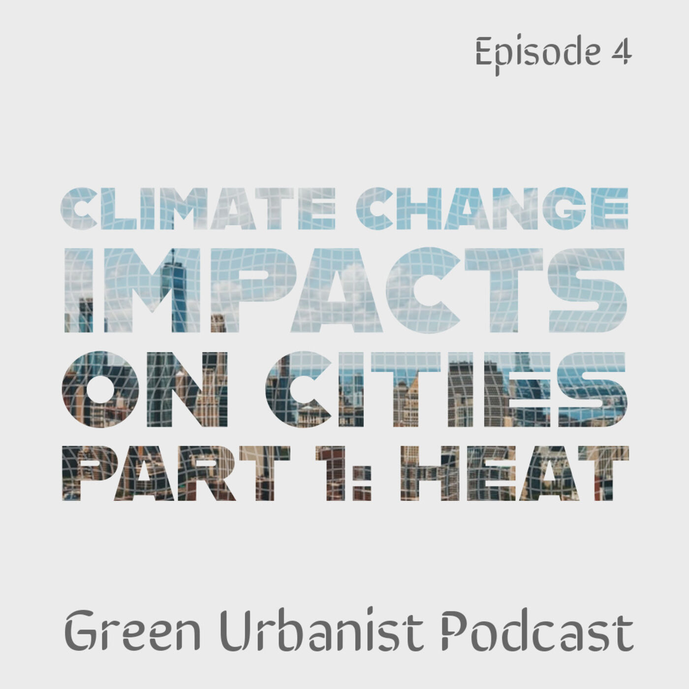 #4: Climate Change in Cities - Part 1: Heat Waves, Water Shortage and Crime Rates