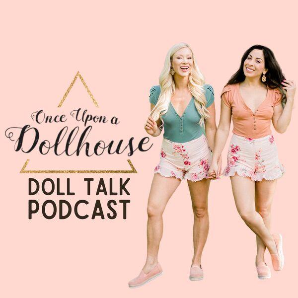 Doll Talk  Podcast Artwork Image