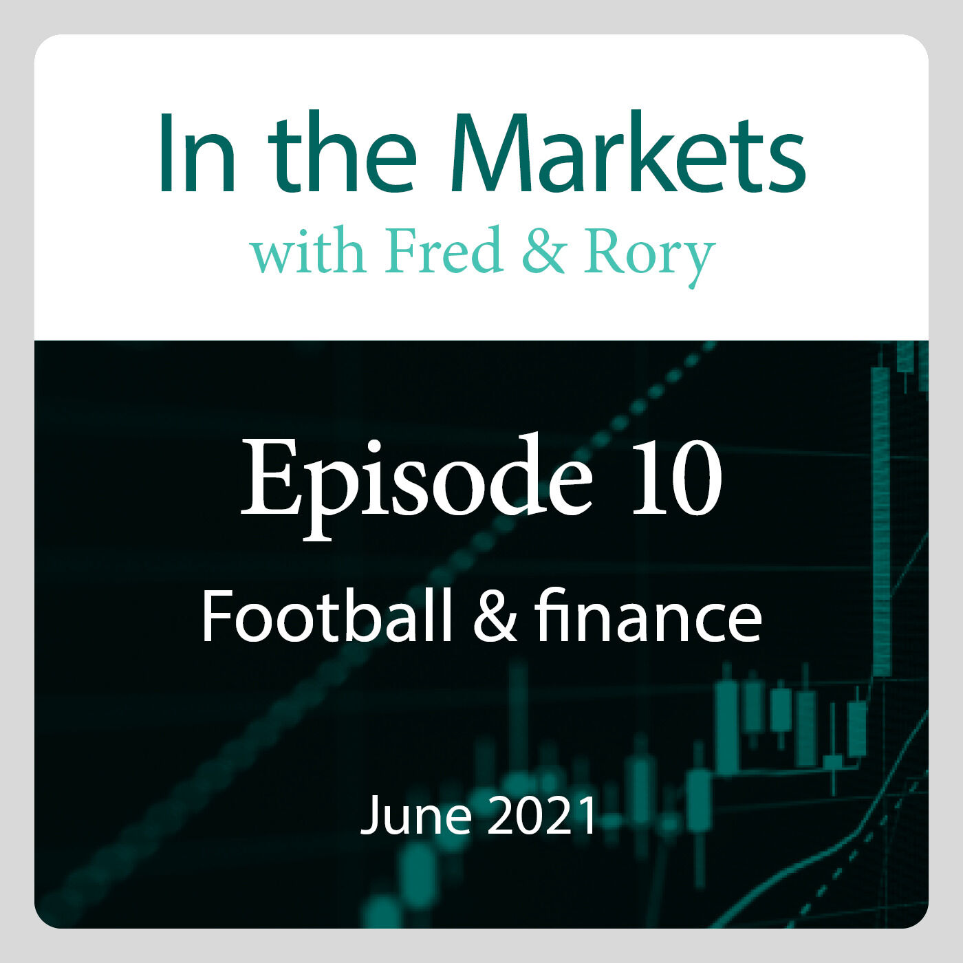 June 2021: Game, Stock, Match? Investing in sport