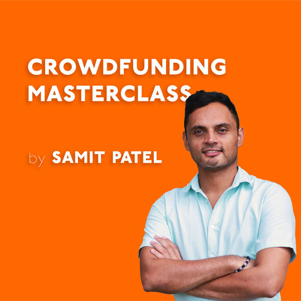Crowdfunding Masterclass - Learn About Kickstarter & Indiegogo - How To Launch, Grow & Scale Podcast Artwork Image