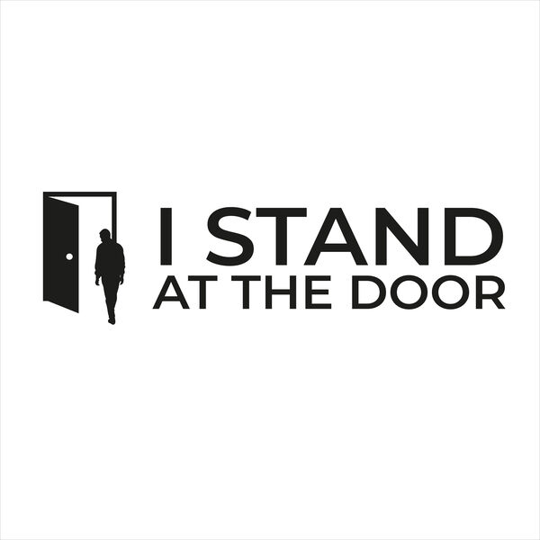 I Stand At The Door Podcast Artwork Image