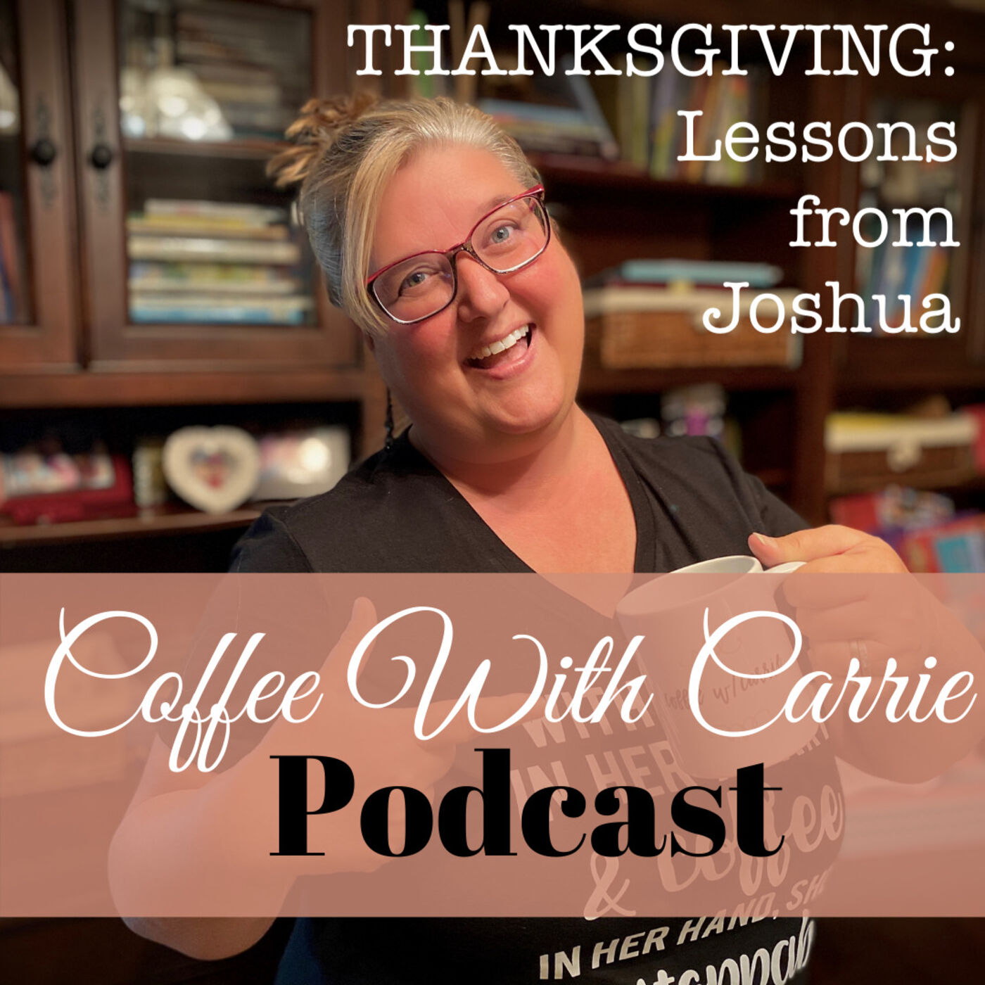 Thanksgiving:  Lessons From Joshua
