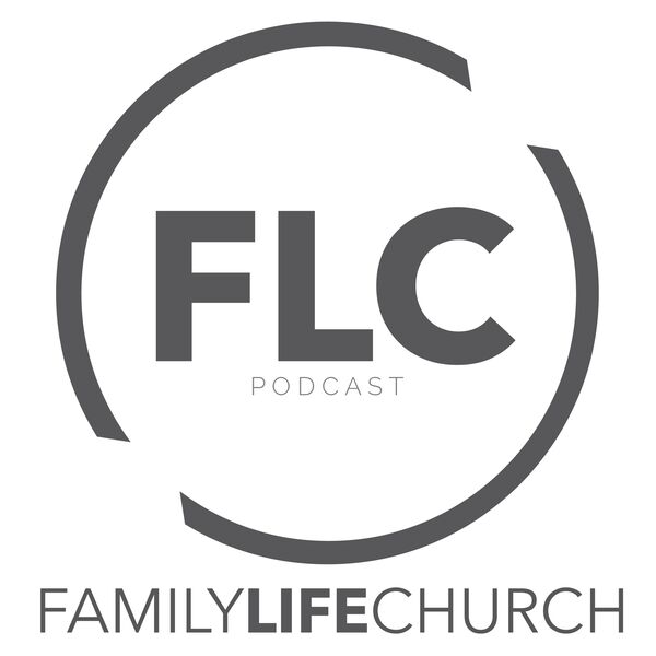 Family Life Church Podcast Podcast Artwork Image