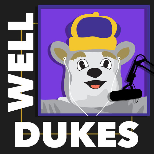 Well Dukes Podcast Artwork Image