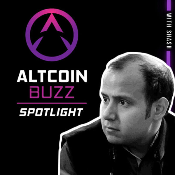 Altcoin Buzz Spotlight With Shash Podcast Artwork Image