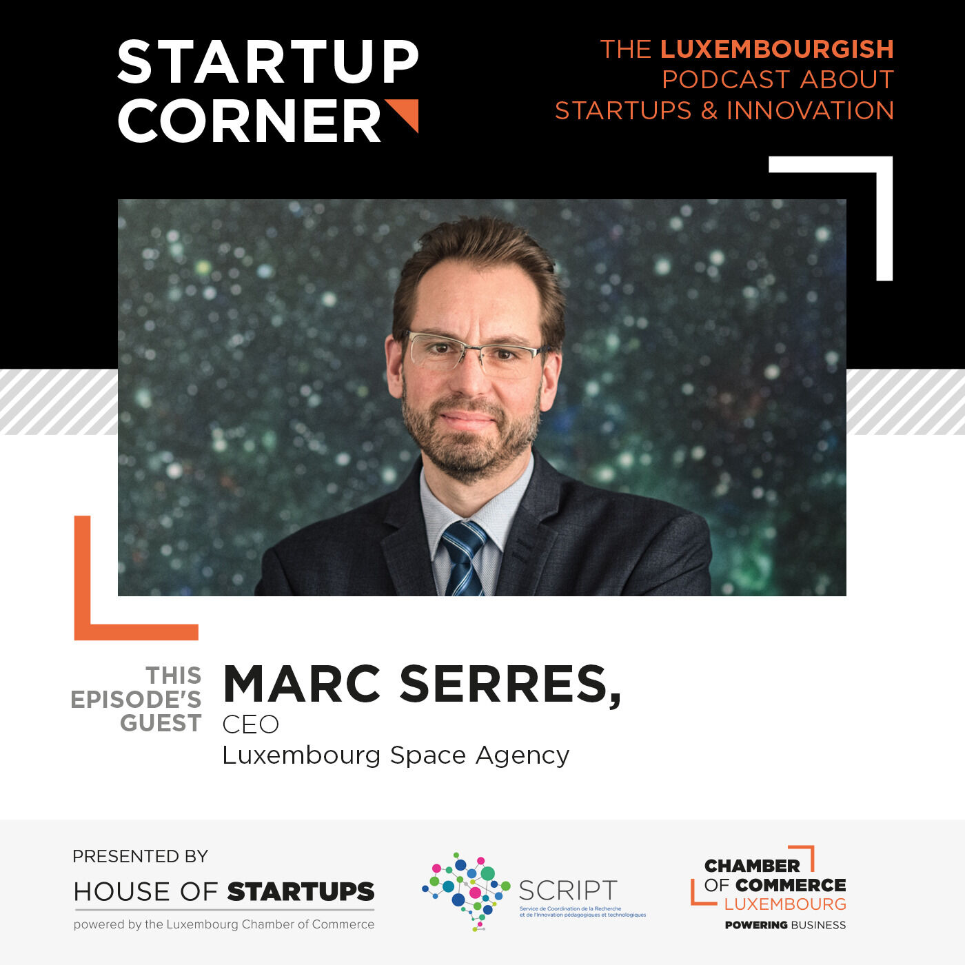 Startup Corner - Marc Serres - LSA (Luxembourg Space Agency)