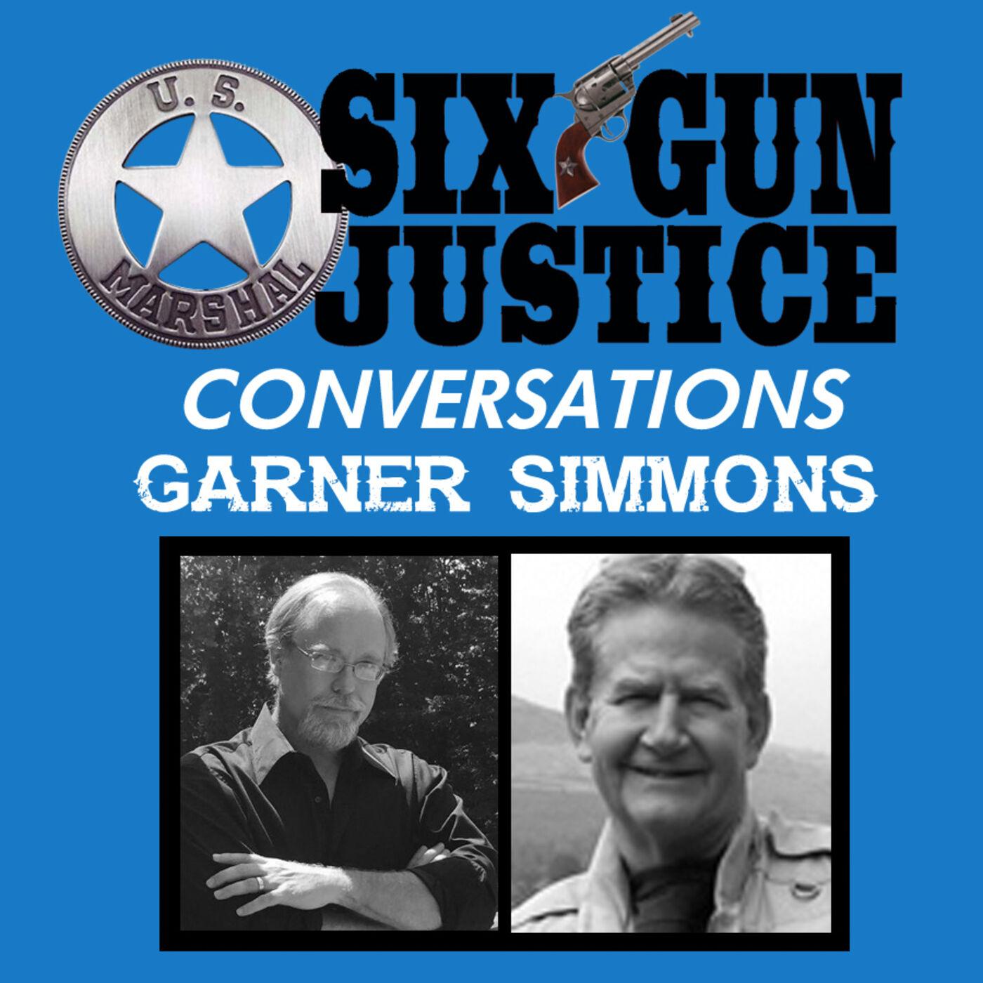 SIX-GUN JUSTICE CONVERSATIONS—GARNER SIMMONS
