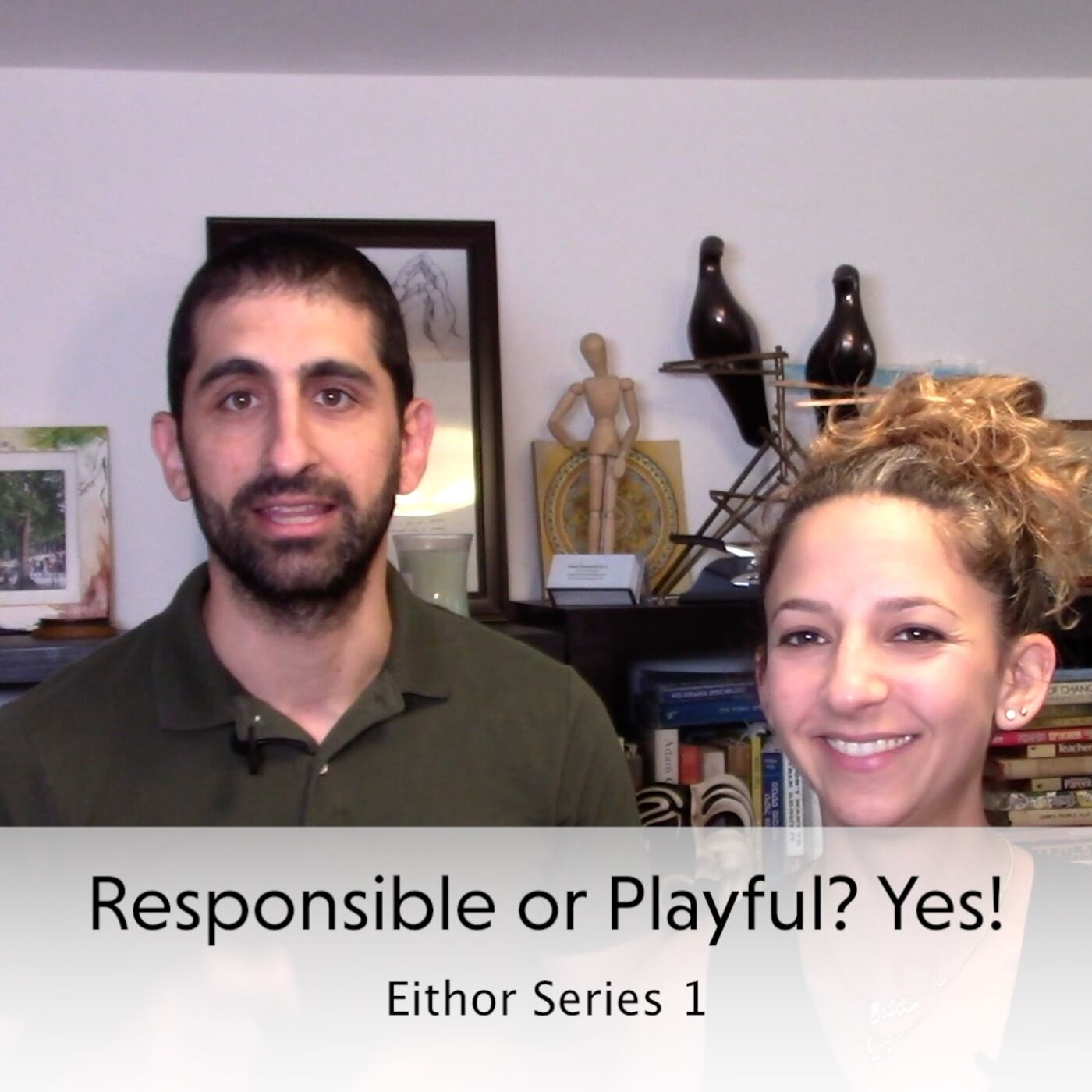 """Eithor"" Series 1 - Responsible or Playful? Yes!"