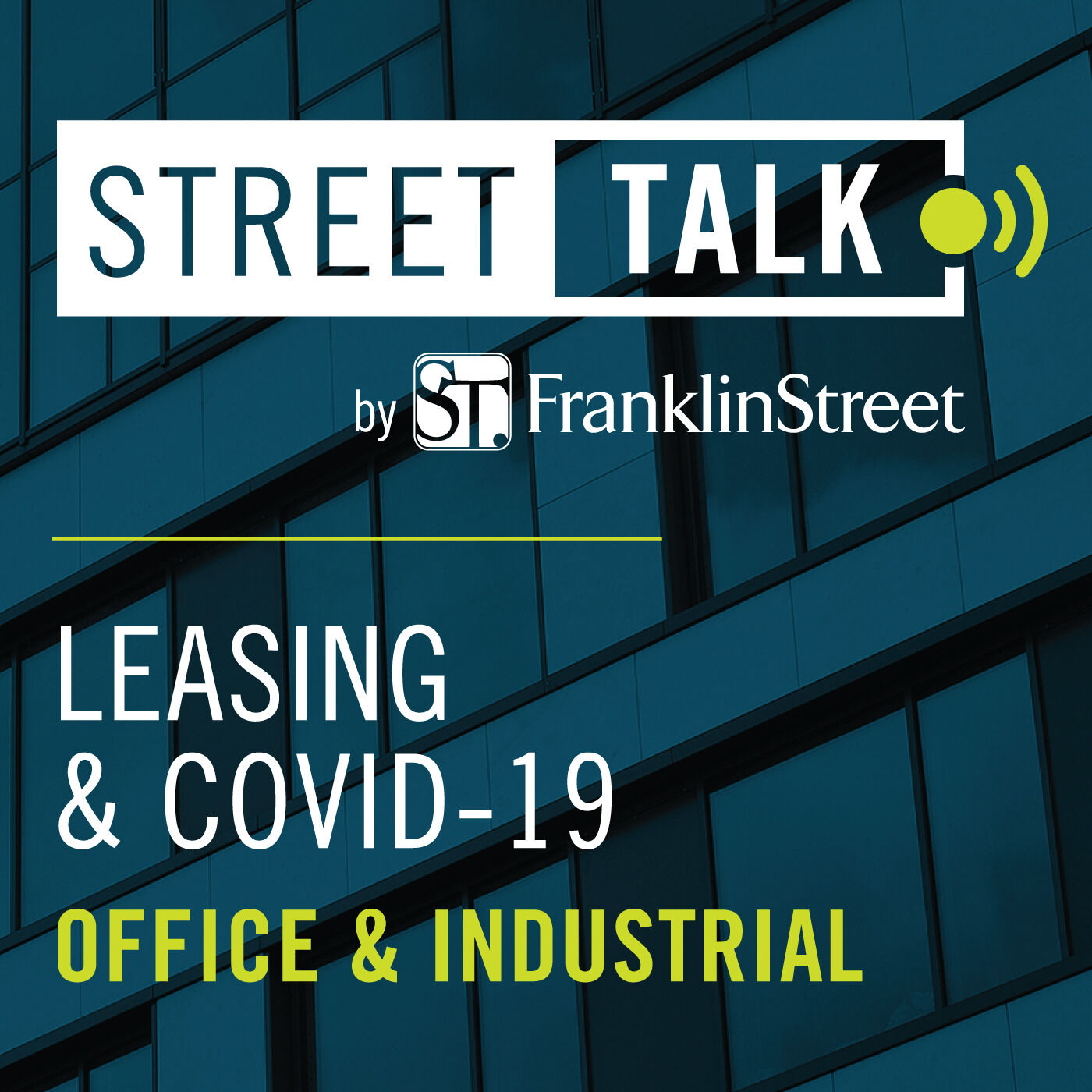 Leasing & COVID-19: Office & Industrial