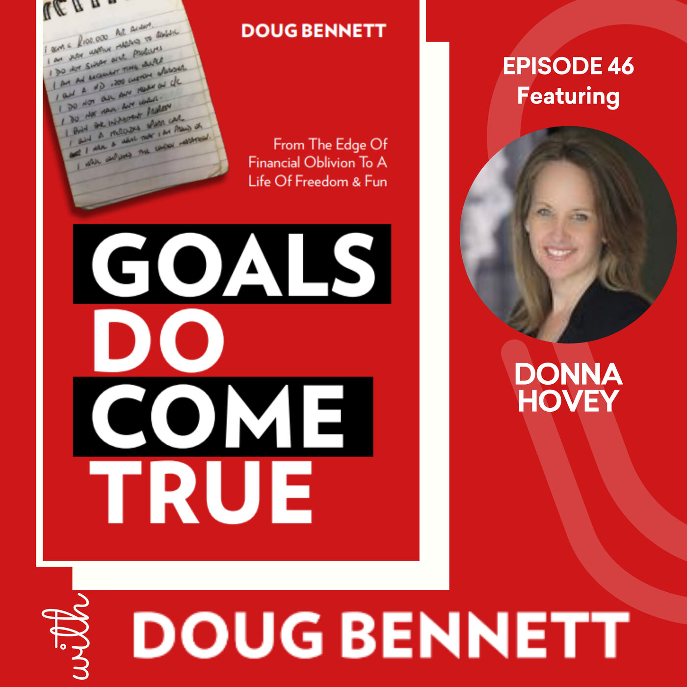 EP 46: Get Your Act Together Using Goals with Donna Hovey