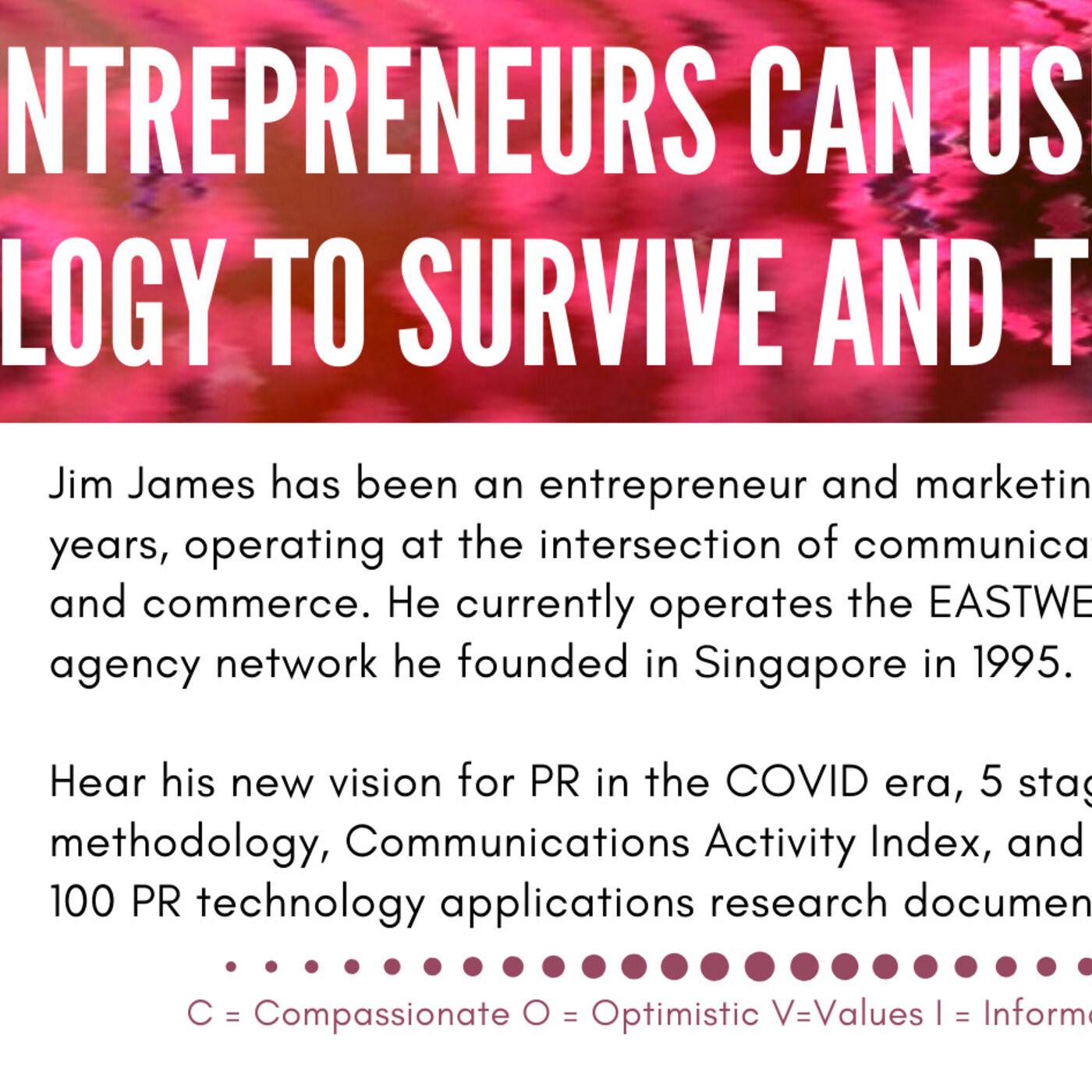 How can entrepreneurs survive and thrive using PR technology during COVID Times?