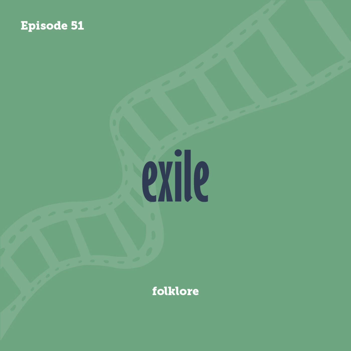 Tay to Z Episode 51: exile