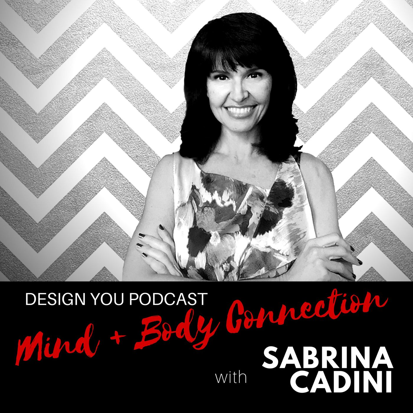 EP 042 – Body + Mind connection with Sabrina Cadini