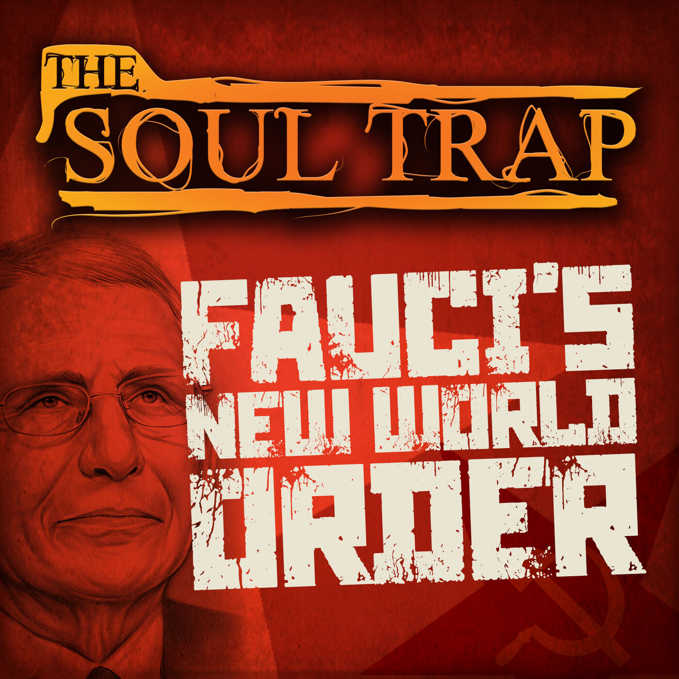 Fauci's New World Order // Special Guests Andrew Sluder and Randy Keener