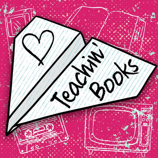 Teachin' Books Podcast Artwork Image