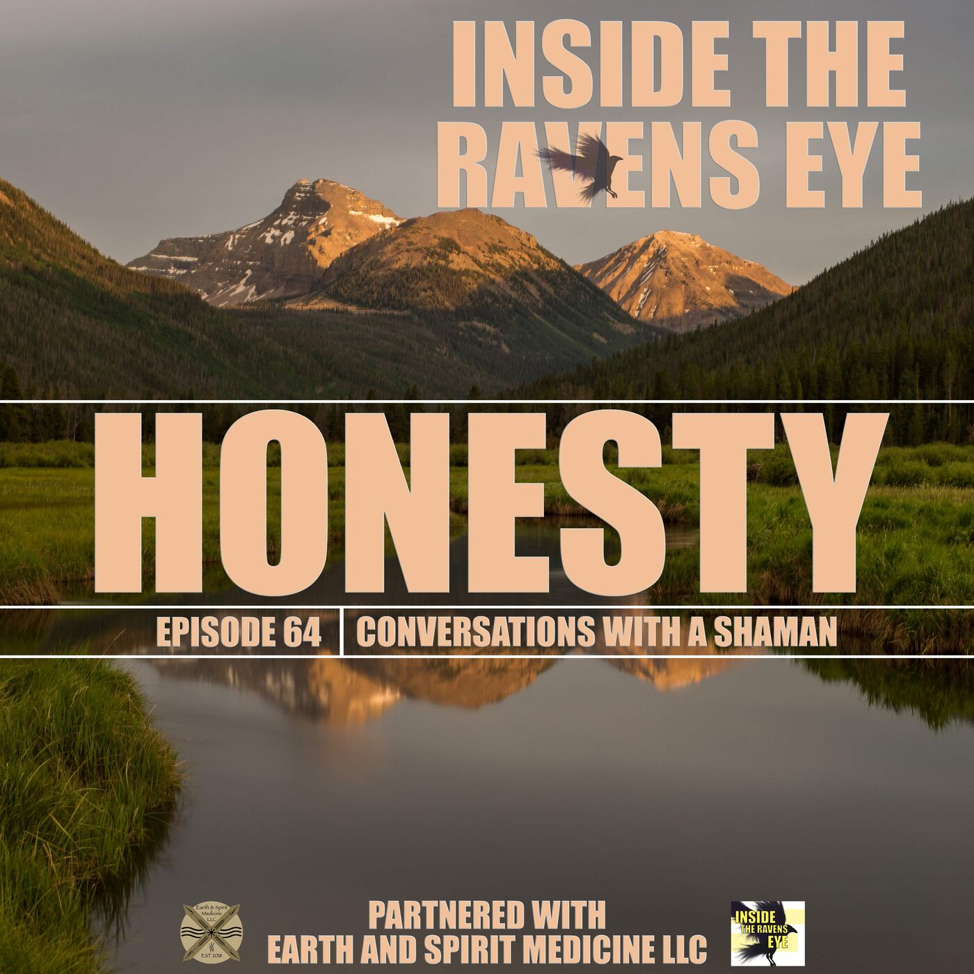 Honesty - Episode 64 - Conversations with a Shaman