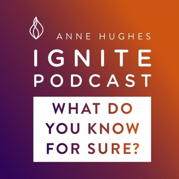 What Do You Know For Sure? Podcast Artwork Image