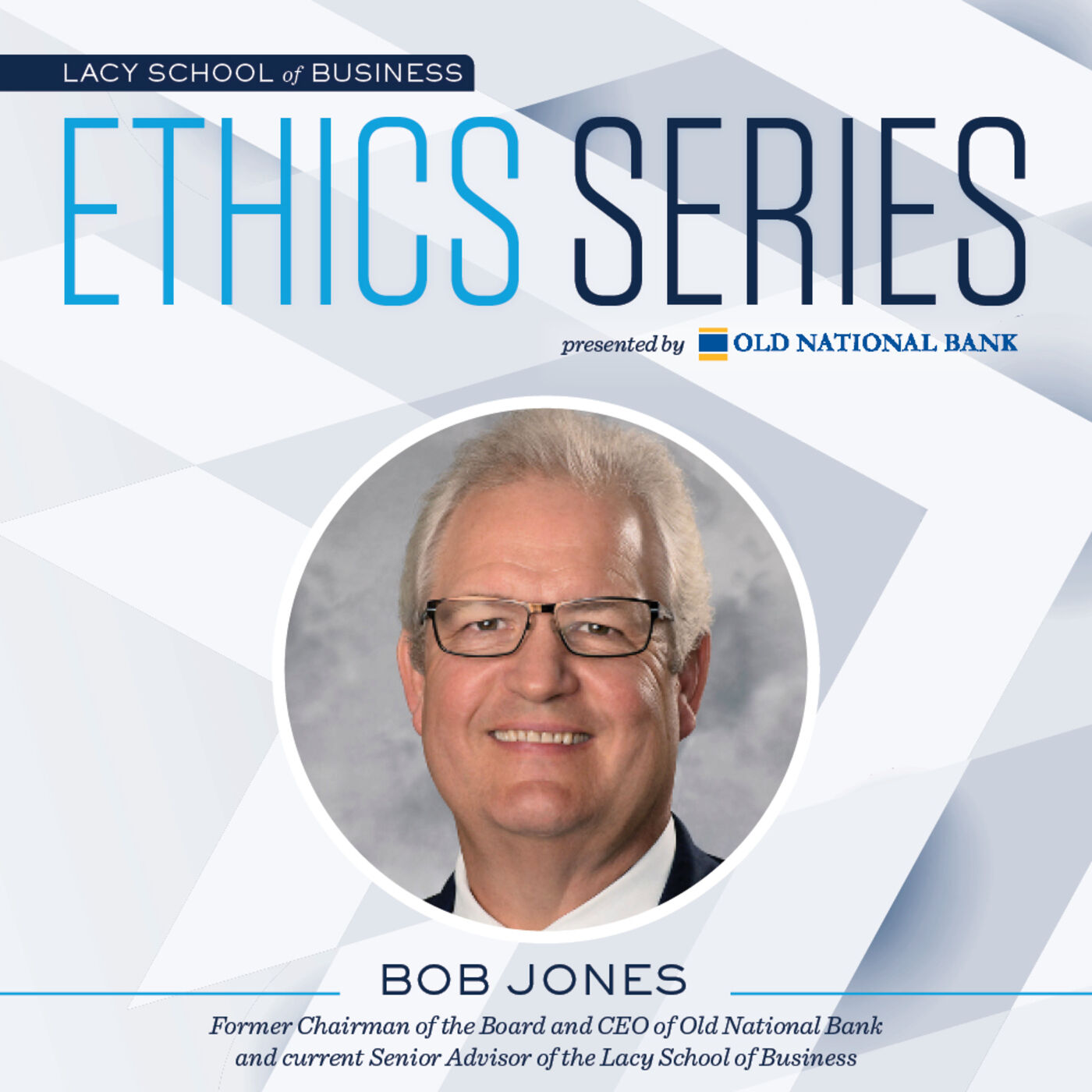 6. Ethical Leadership in Times of Crisis--COVID-19-- Robert G. Jones, Senior Advisor of Ethical Leadership of the Butler University Lacy School of Business