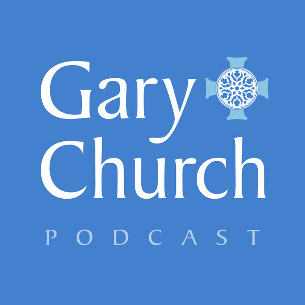 Gary Church Podcast Podcast Artwork Image