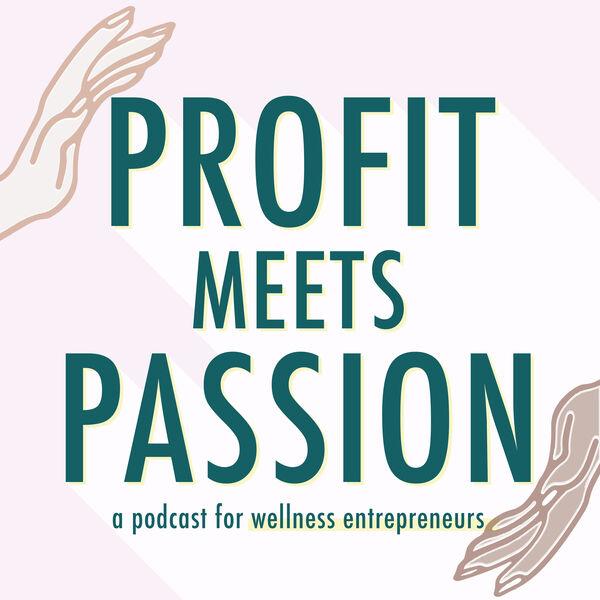 Profit Meets Passion Podcast Artwork Image