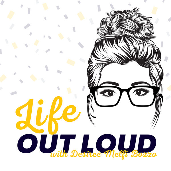 Life Out Loud Podcast Artwork Image