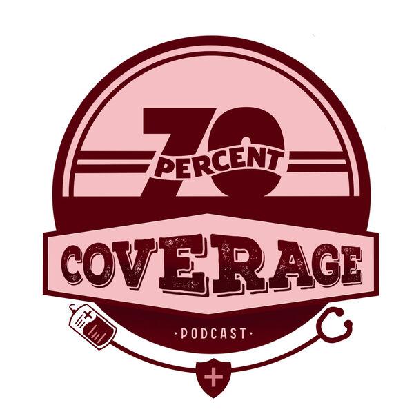 70percentcoverage Podcast Artwork Image