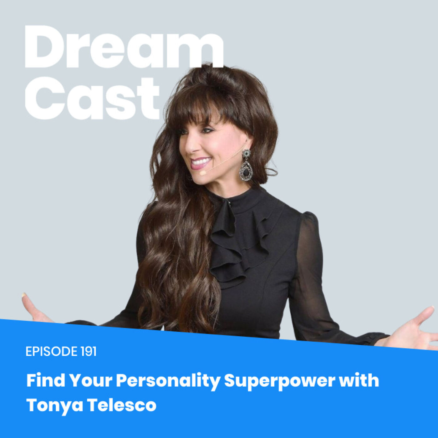 Ep 191:  Find Your Personality Superpower with Tonya Telesco