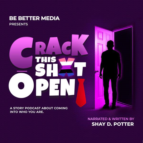 Crack This ShXt Open! Podcast Artwork Image