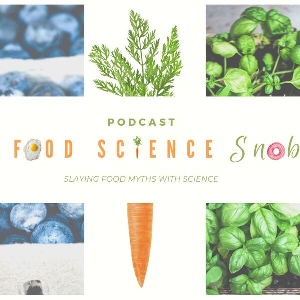Food Science Snob  Podcast Artwork Image