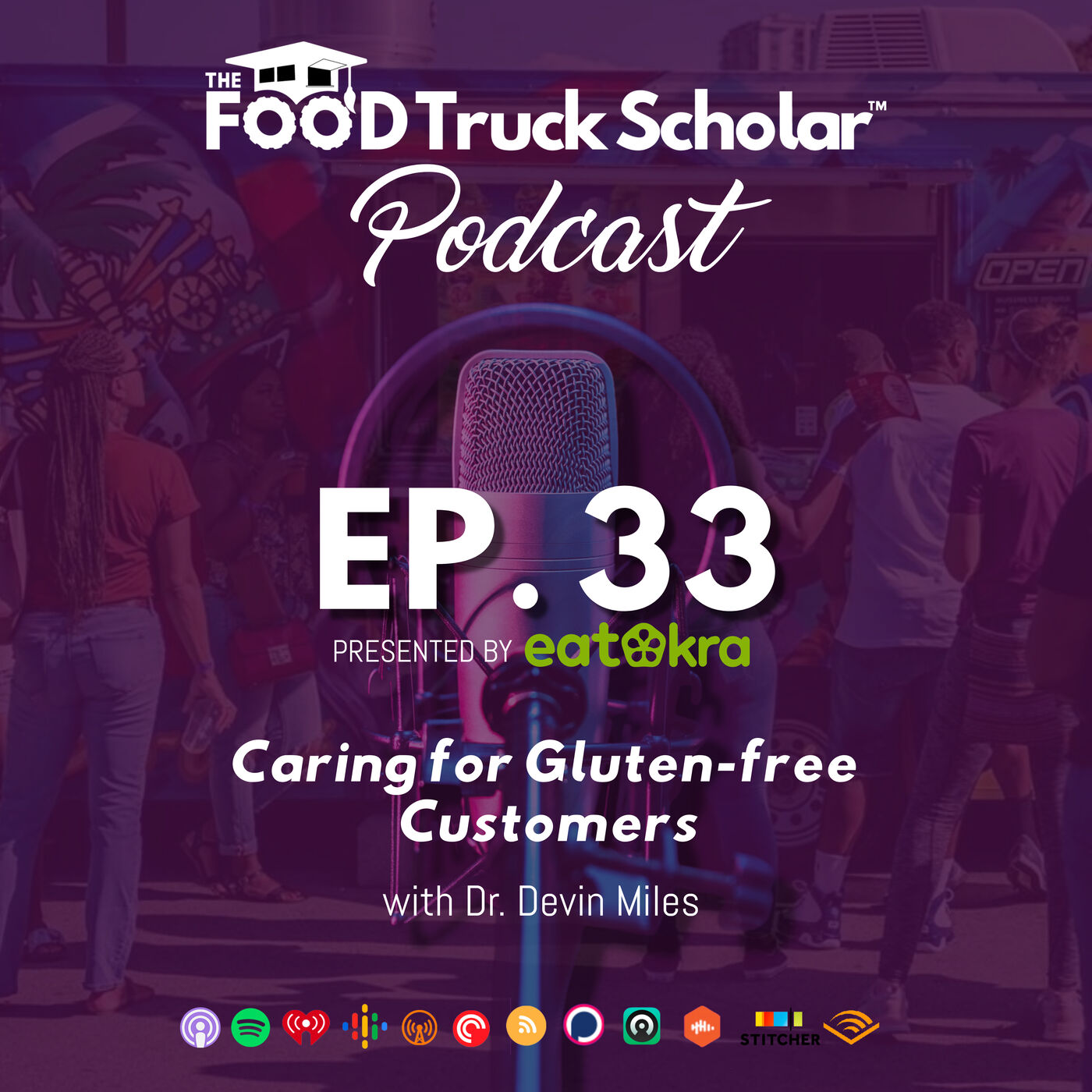 Caring for Gluten Free Customers w/ Dr. Devin Miles