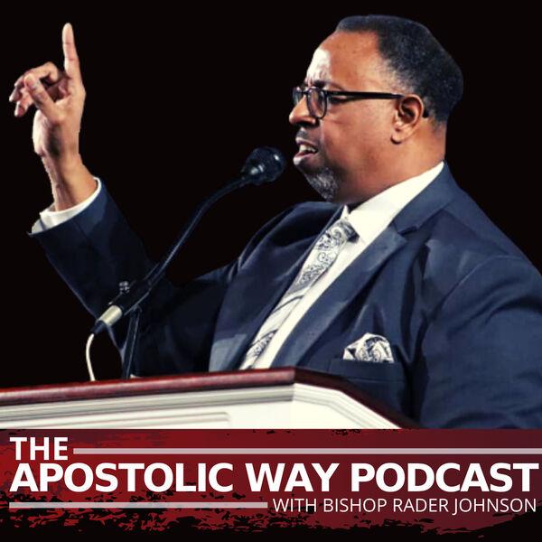 The Apostolic Way Podcast Podcast Artwork Image