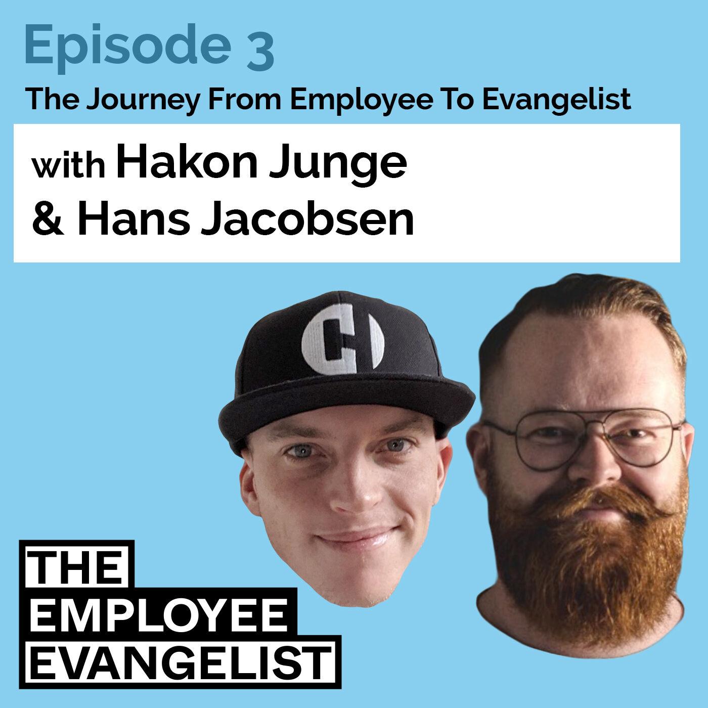 Episode 3: The Employee Evangelist with Hans Jacobsen