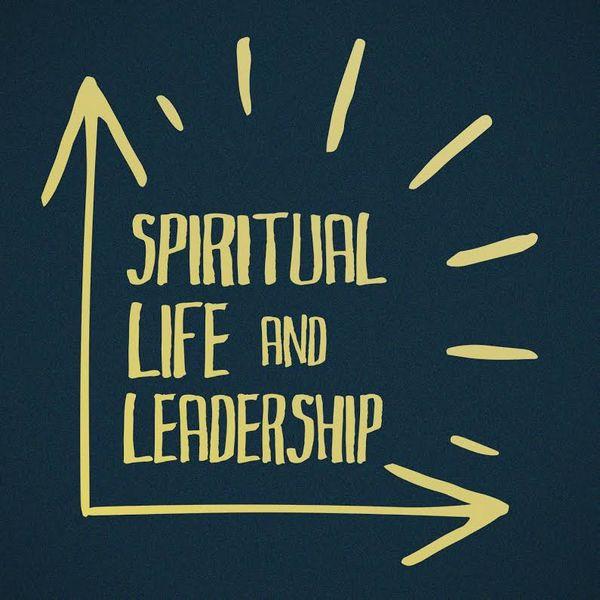 Spiritual Life and Leadership Podcast Artwork Image