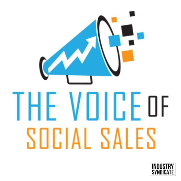 The Voice of Social Sales Podcast Artwork Image