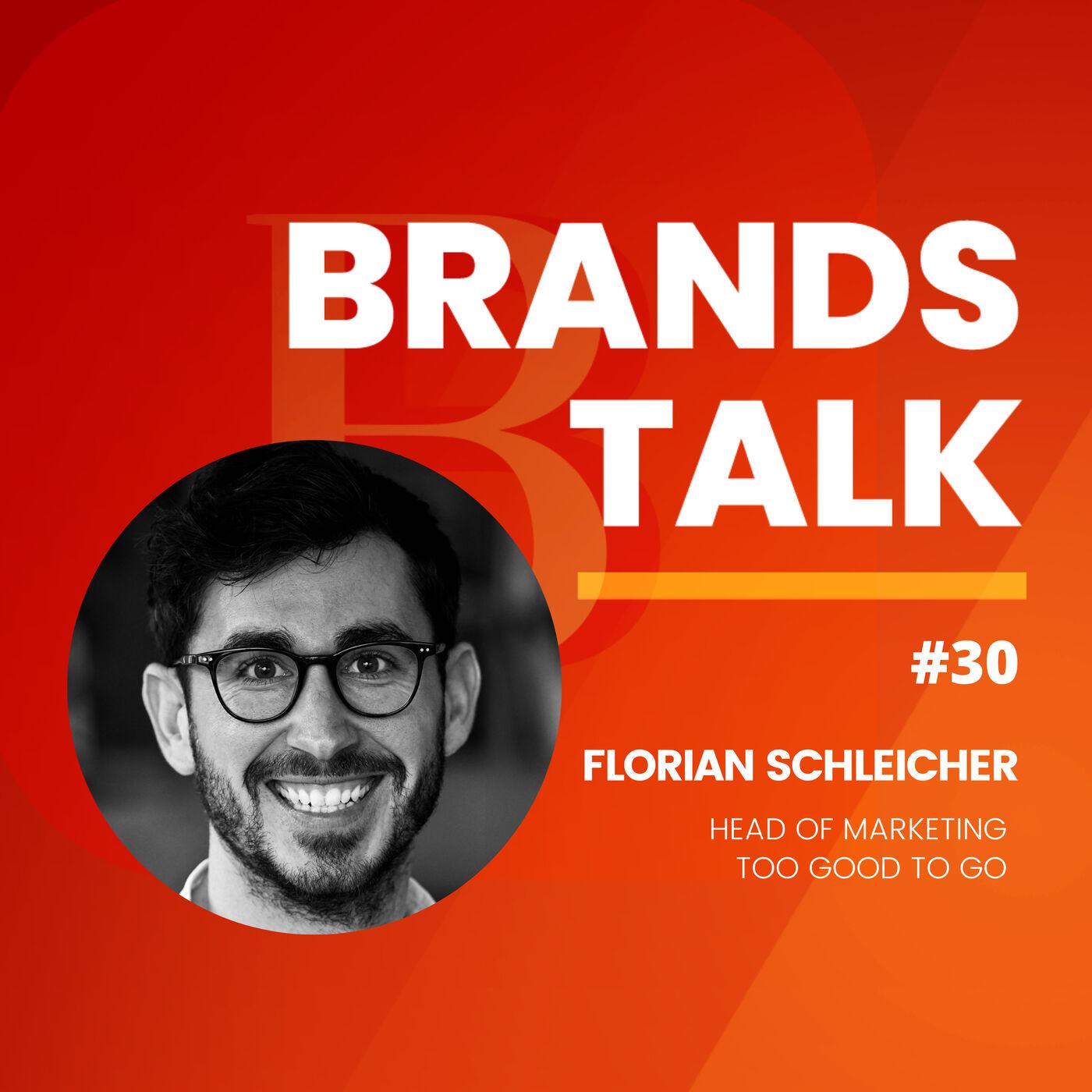 Too Good To Go - Brand Story w/Florian Schleicher