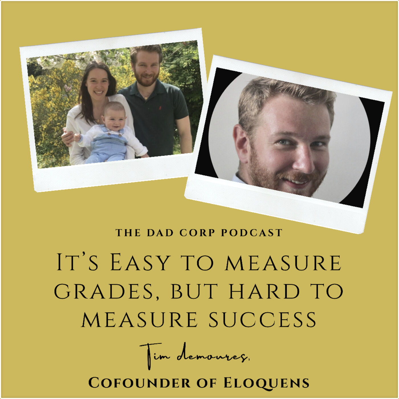 It's Easy to Measure Grades, but Hard to Measure Success with Tim Demoures, MD and Cofounder of Eloquens