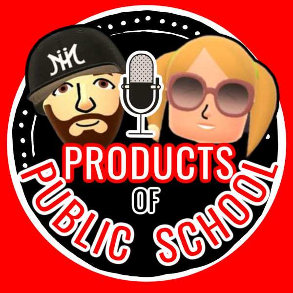 The Products of Public School  Podcast Artwork Image